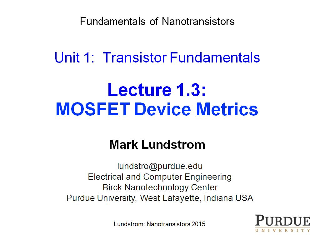 Lecture 1.3: MOSFET Device Metrics