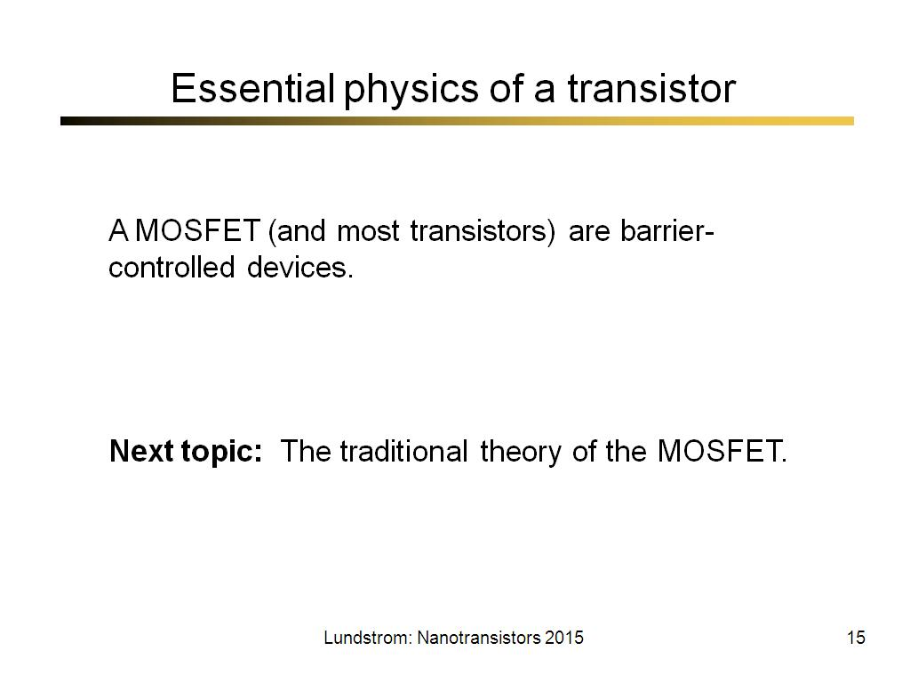 Essential physics of a transistor