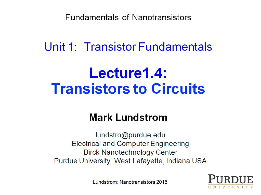 Lecture1.4: Transistors to Circuits