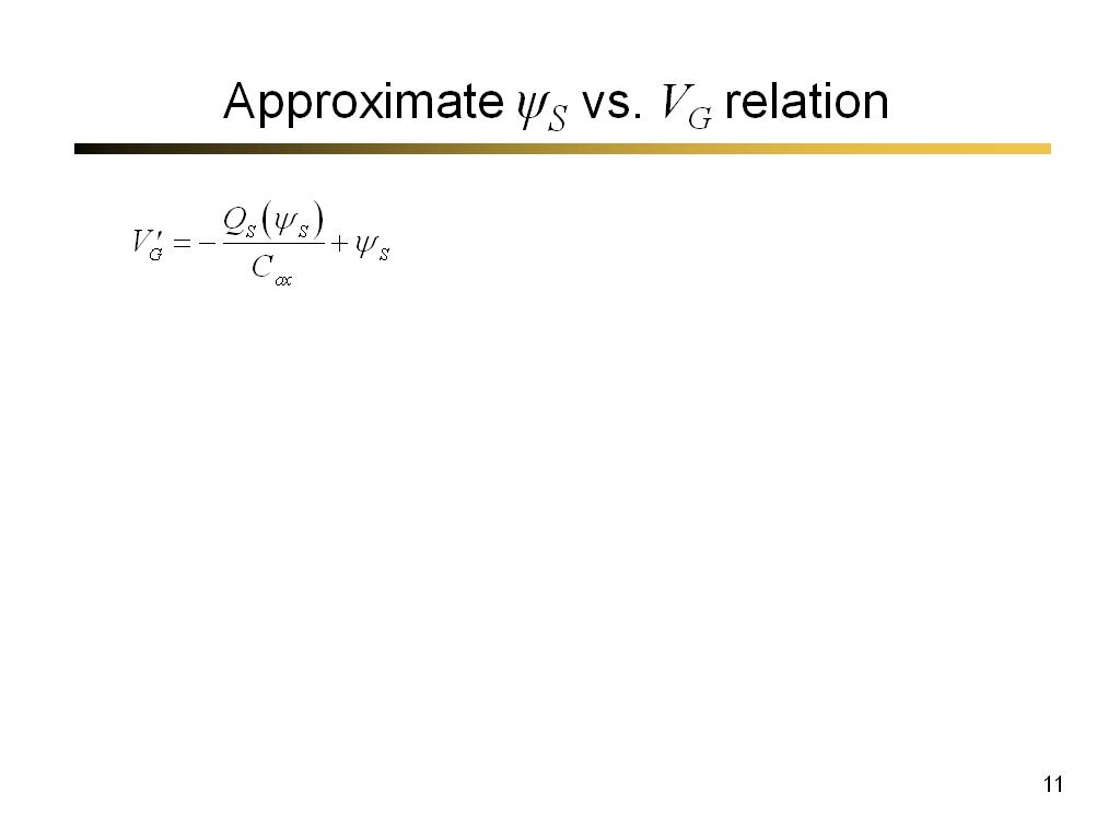 Approximate ψS vs. VG relation