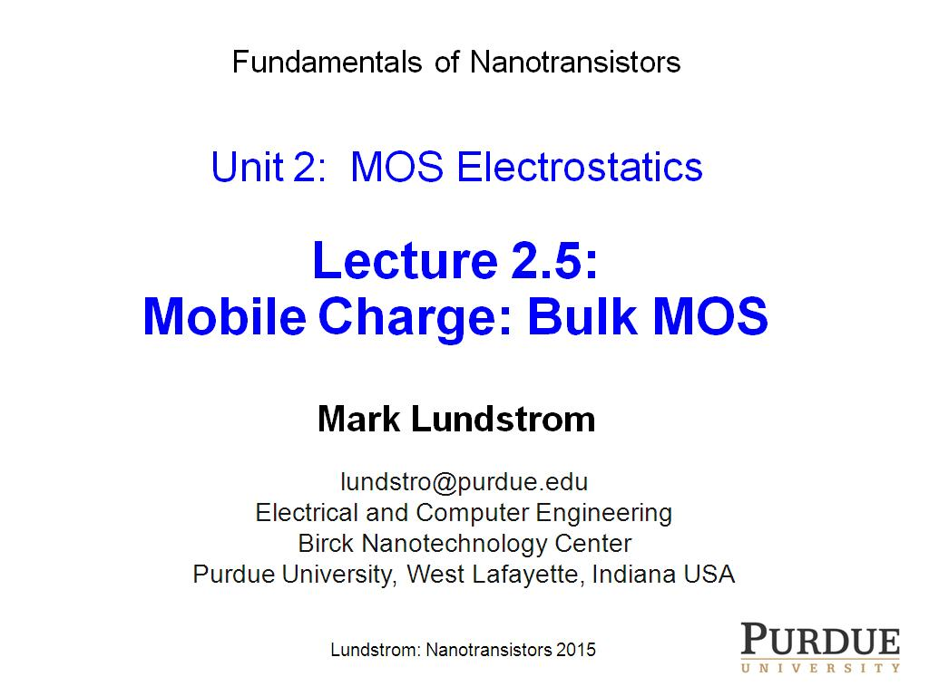 Lecture 2.5: Mobile Charge: Bulk MOS
