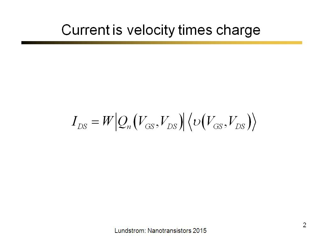 Current is velocity times charge