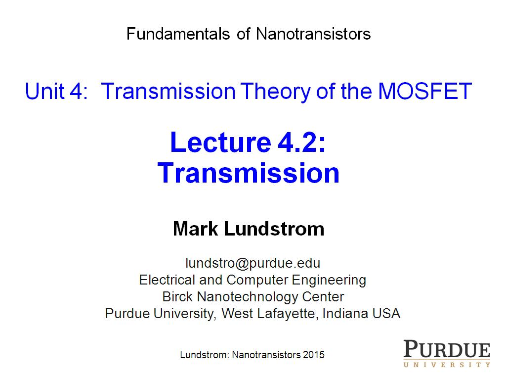 Lecture 4.2: Transmission