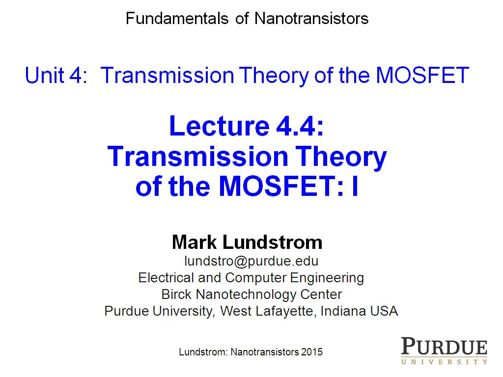 Lecture 4.4: Transmission Theory of the MOSFET I