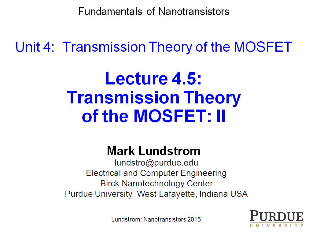 Lecture 4.5: Transmission Theory of the MOSFET II