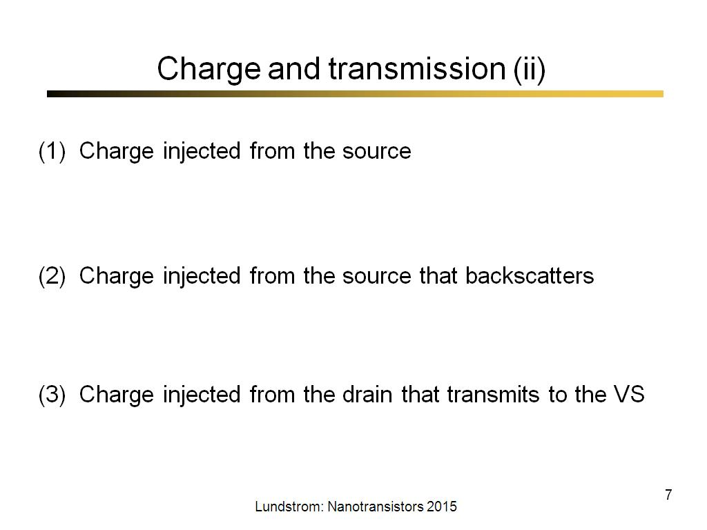 Charge and transmission (ii)