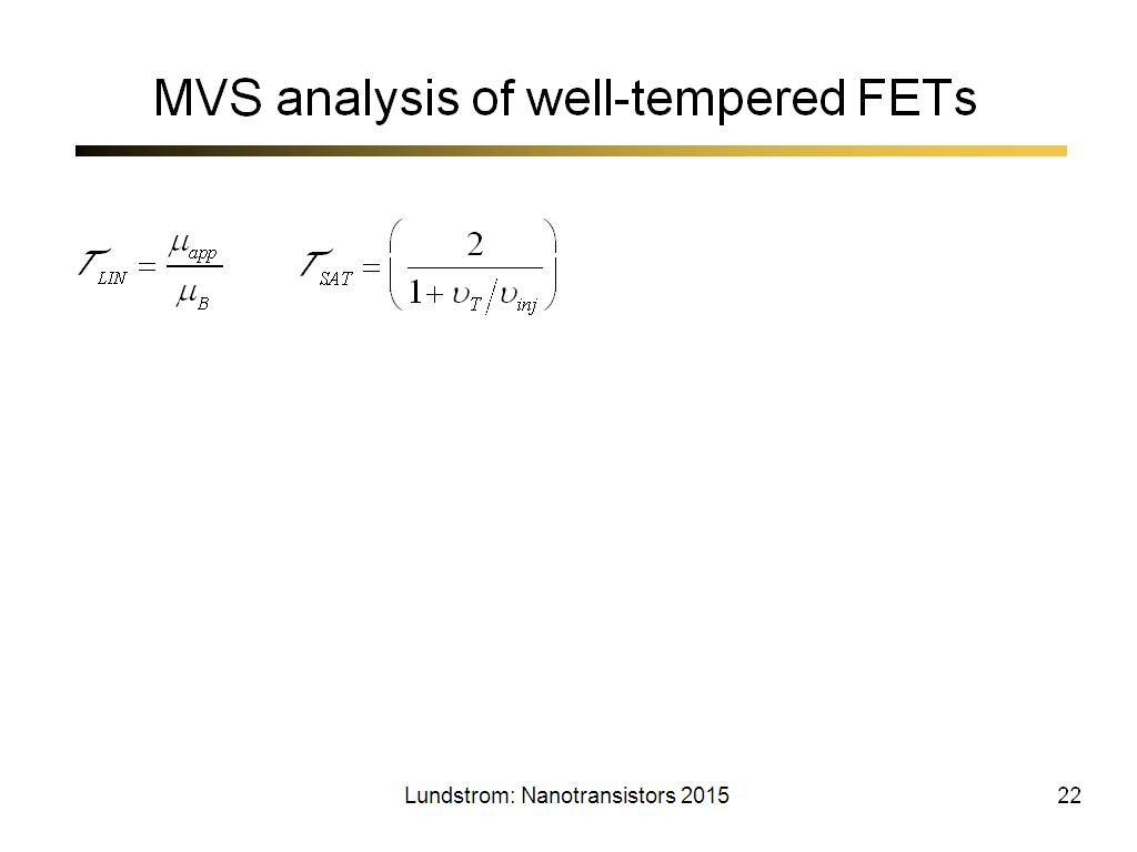 MVS analysis of well-tempered FETs