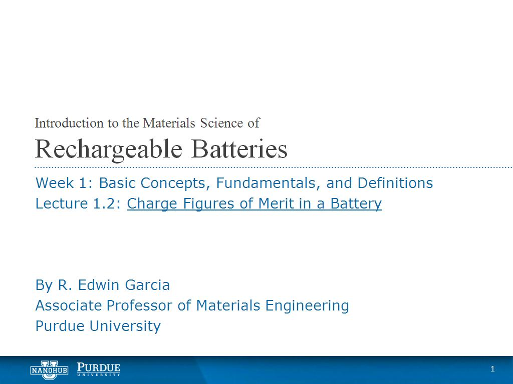 Lecture 1.2: Charge Figures of Merit in a Battery