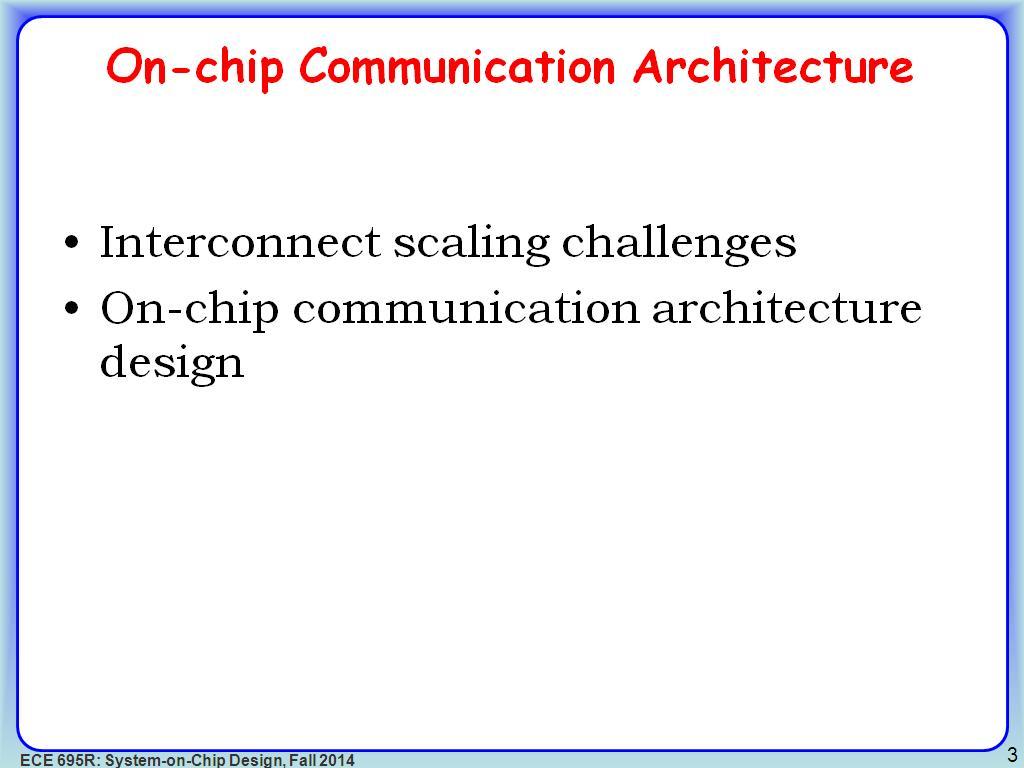 Nanohub Org Courses Ece 695r System On Chip Design O1a