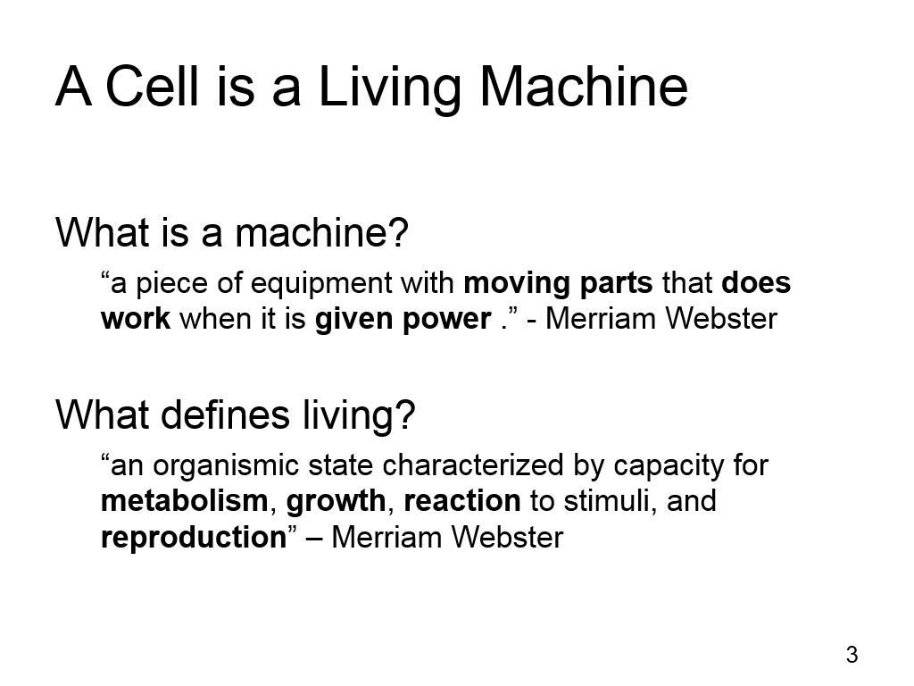 A Cell is a Living Machine