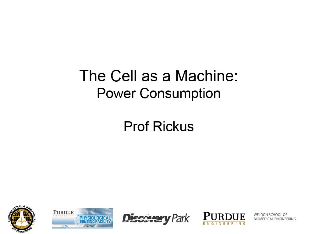 L1.3: The Cell as a Machine: Power Consumption