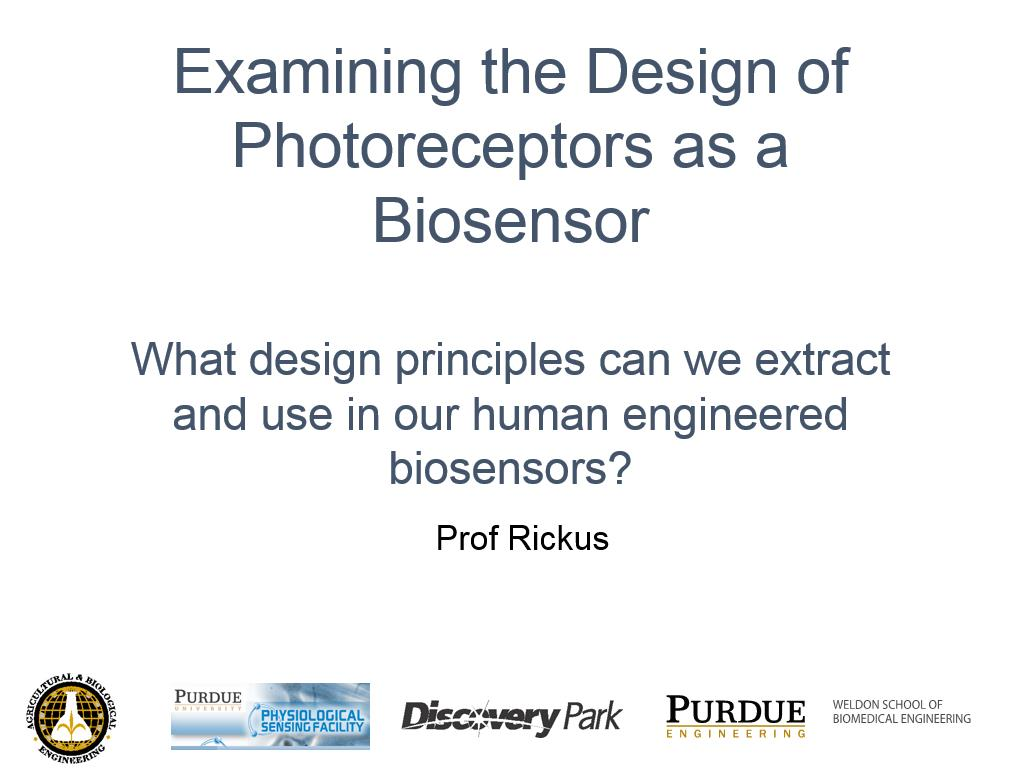 L1.4: Examining the Design of Photoreceptors as a Biosensor