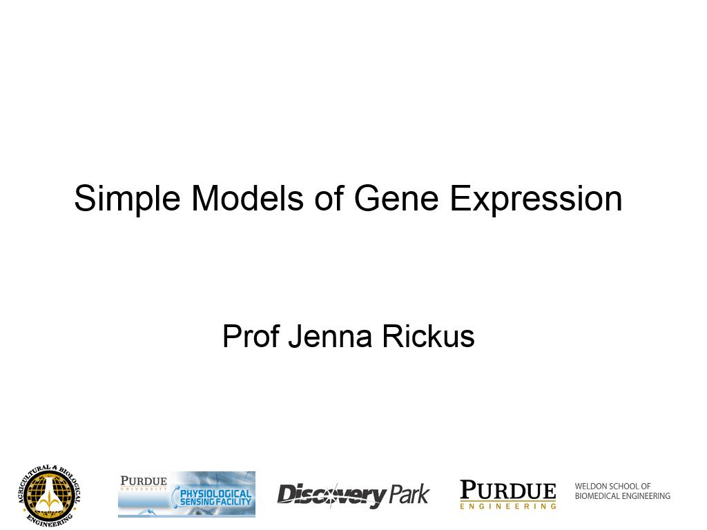 L3.2: Simple Models of Gene Expression
