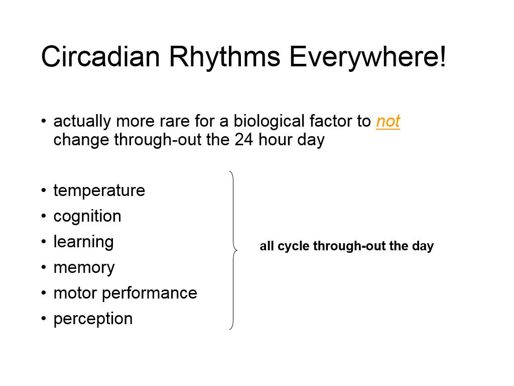 Circadian Rhythms Everywhere!