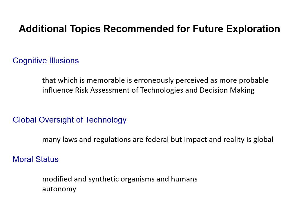 Additional Topics Recommended for Future Exploration