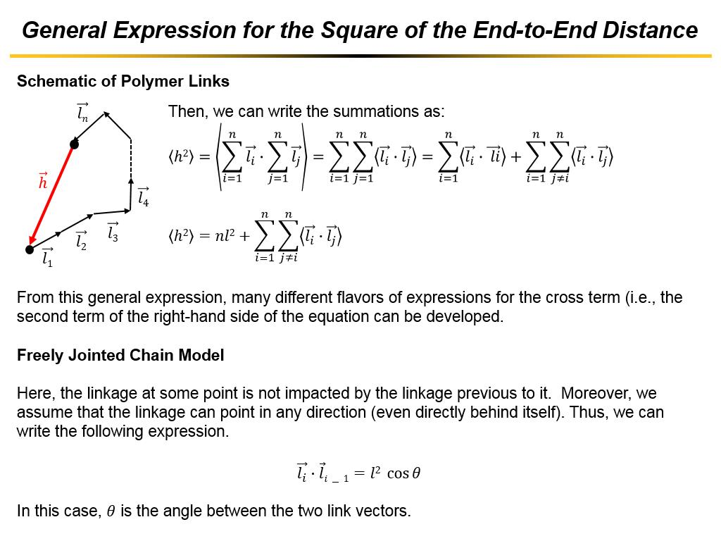 General Expression for the Square of the End-to-End Distance