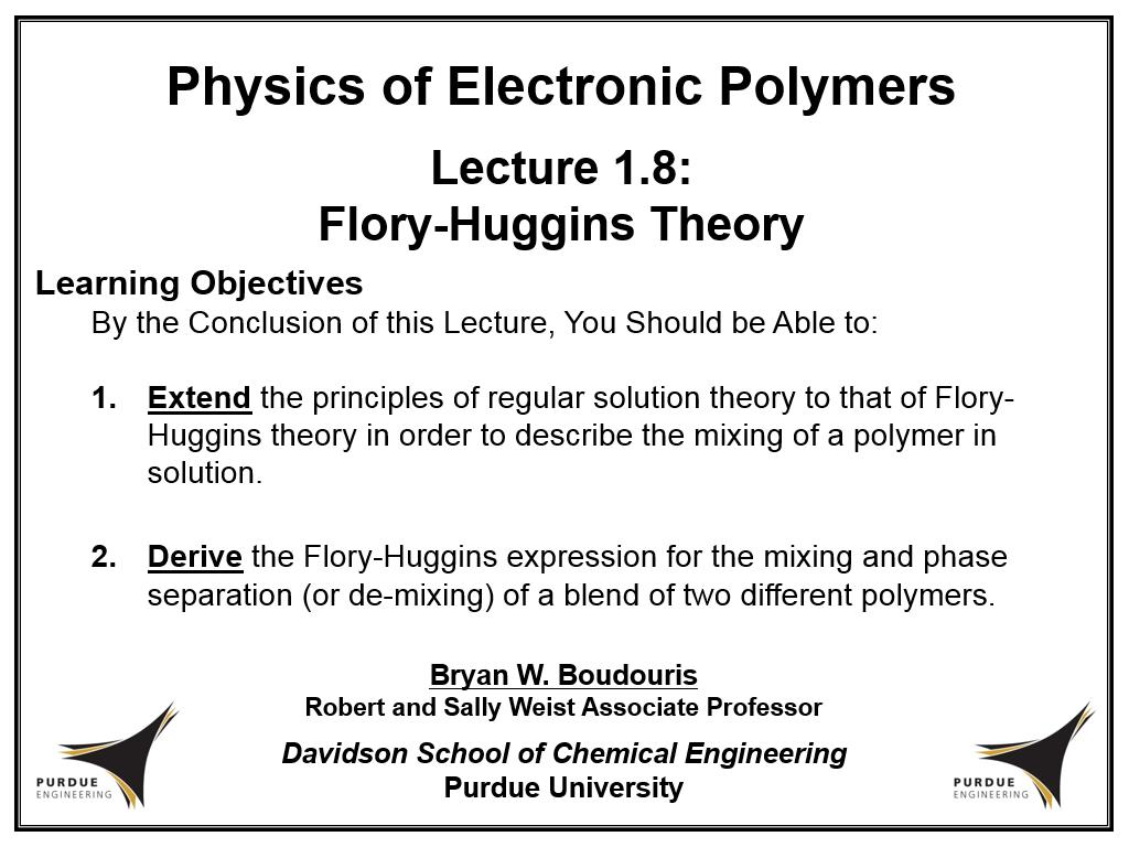 Lecture 1.8: Flory-Huggins Theory