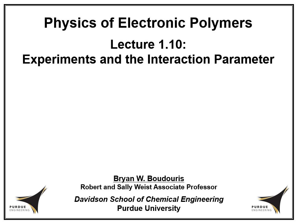 Lecture 1.10: Experiments and the Interaction Parameter