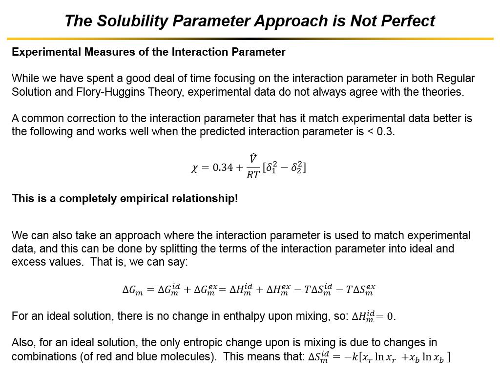 The Solubility Parameter Approach is Not Perfect
