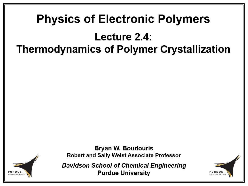 Lecture 2.4: Thermodynamics of Polymer Crystallization