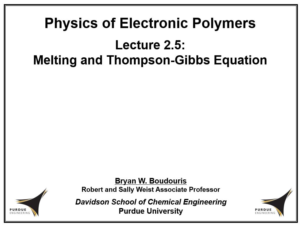 Lecture 2.5: Melting and Thompson-Gibbs Equation