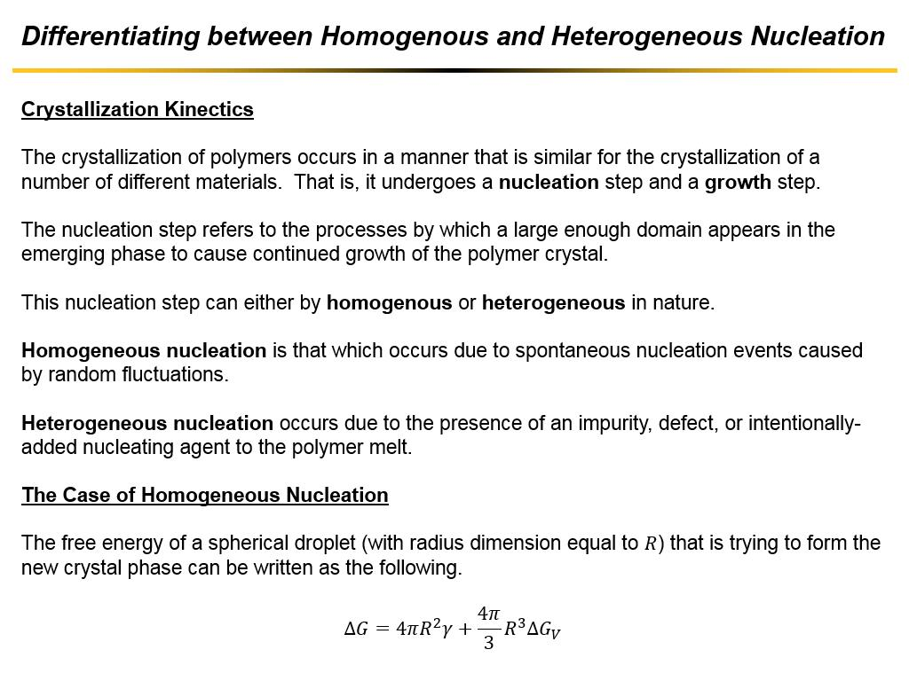 Differentiating between Homogenous and Heterogeneous Nucleation