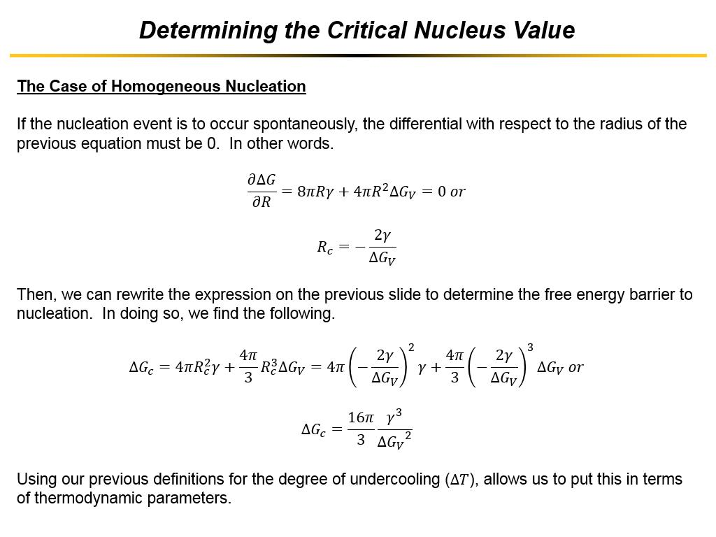Determining the Critical Nucleus Value