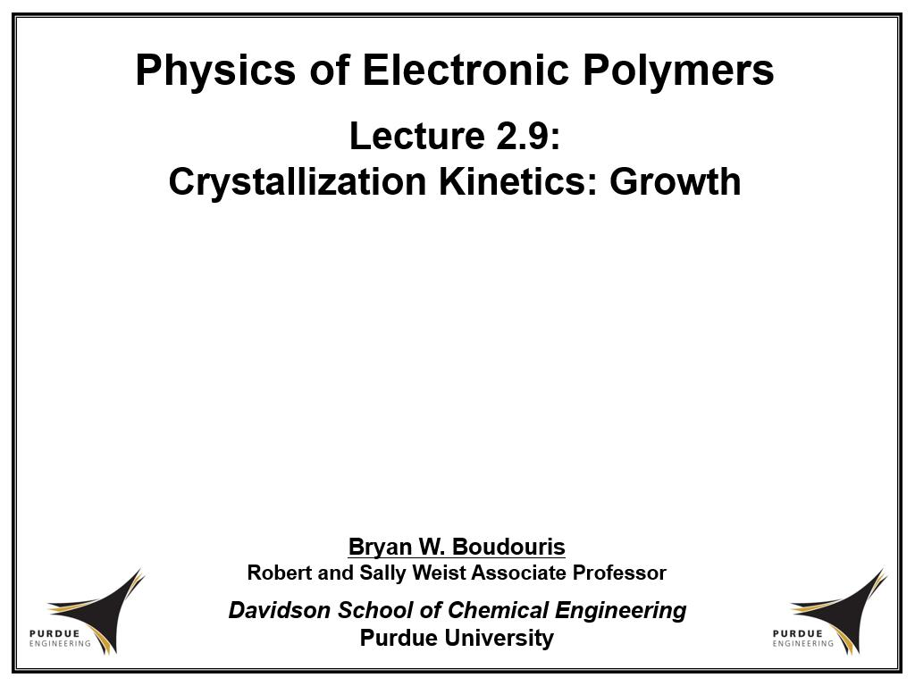 Lecture 2.9: Crystallization Kinetics: Growth