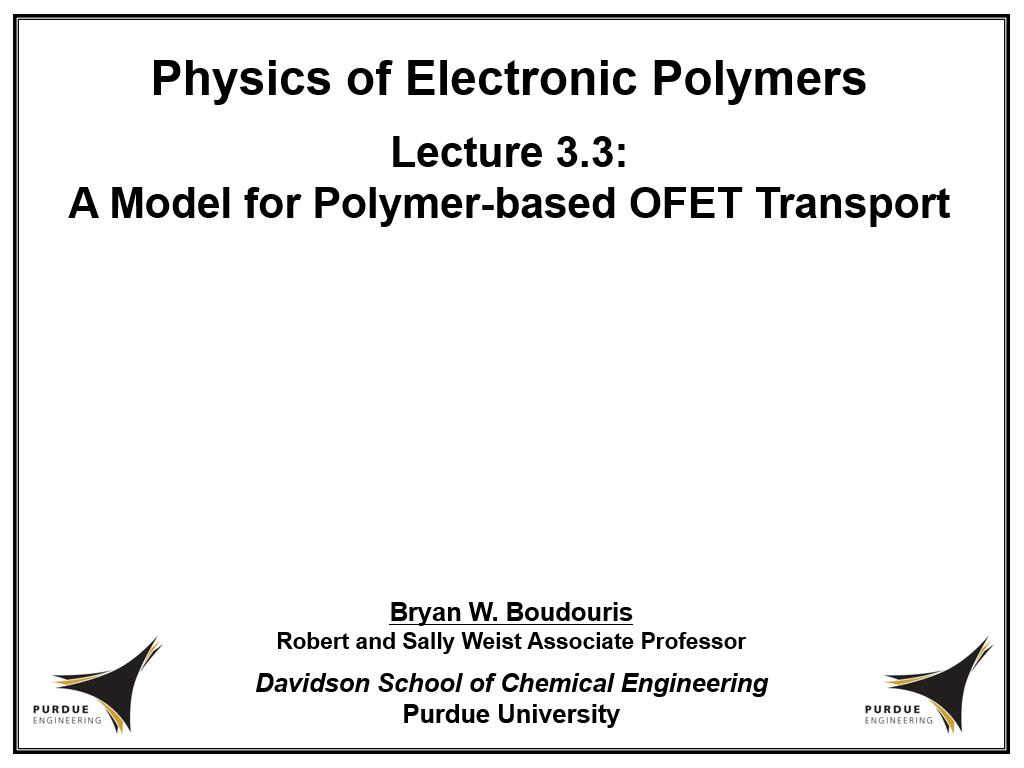 Lecture 3.3: A Model for Polymer-based OFET Transport