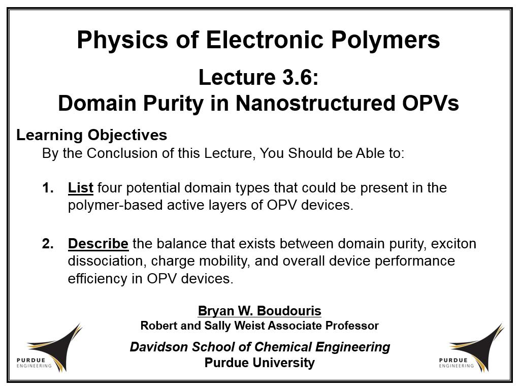 Lecture 3.6: Domain Purity in Nanostructured OPVs