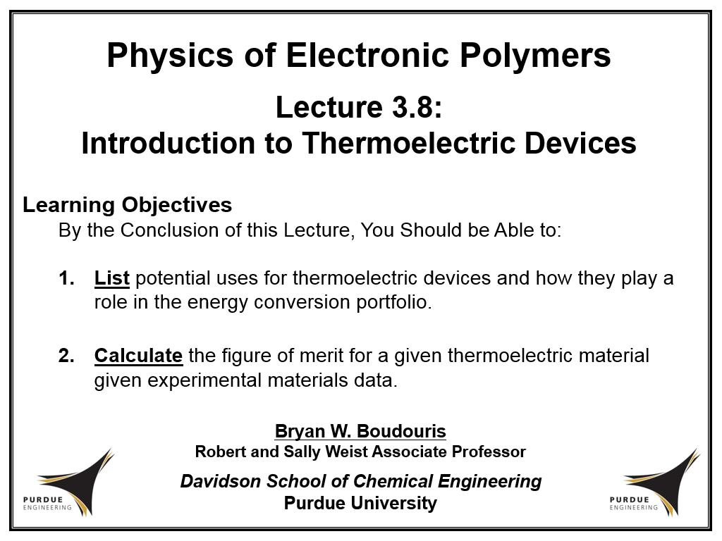 Lecture 3.8: Introduction to Thermoelectric Devices