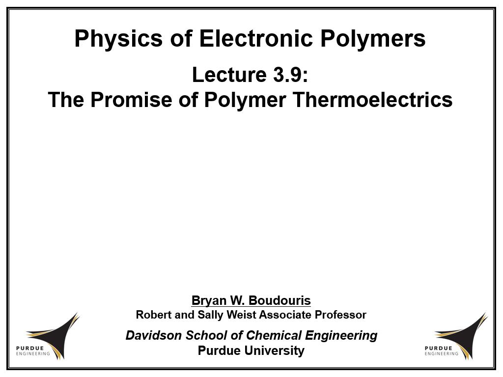 Lecture 3.9: The Promise of Polymer Thermoelectrics