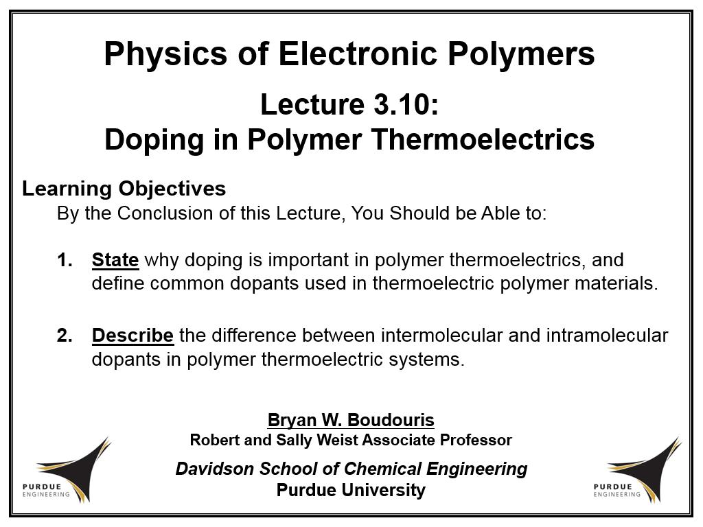 Lecture 3.10: Doping in Polymer Thermoelectrics