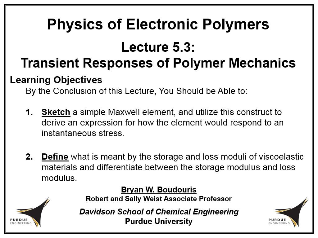 Lecture 5.3: Transient Responses of Polymer Mechanics