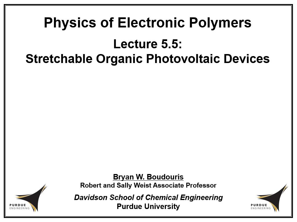 Lecture 5.5: Stretchable Organic Photovoltaic Devices