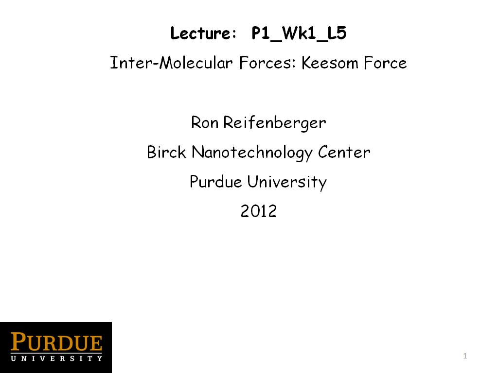 Lecture 1.5: Inter-Molecular Forces: Keesom Force