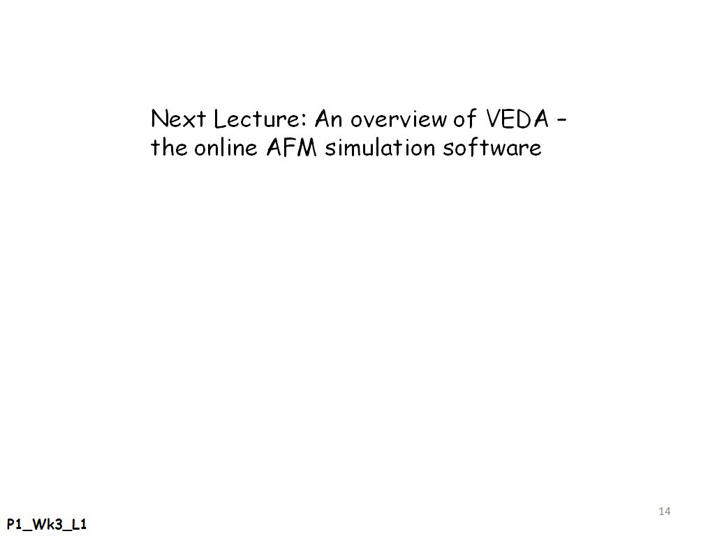 Next Lecture: An overview of VEDA