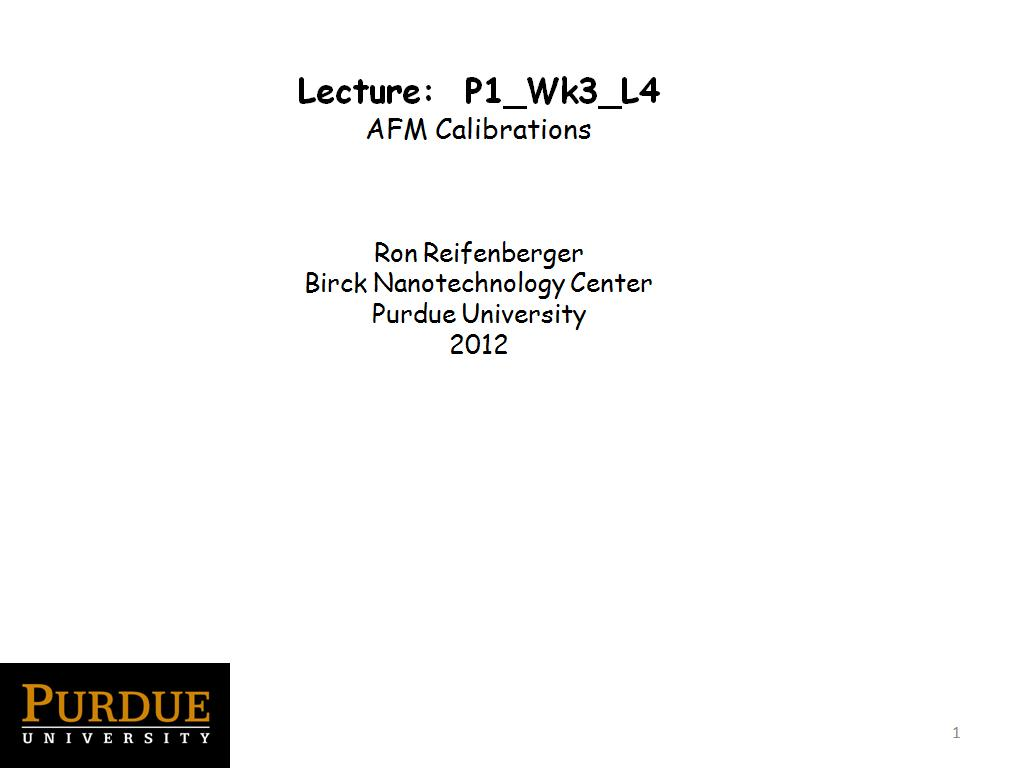 Lecture 3.4: AFM Calibrations