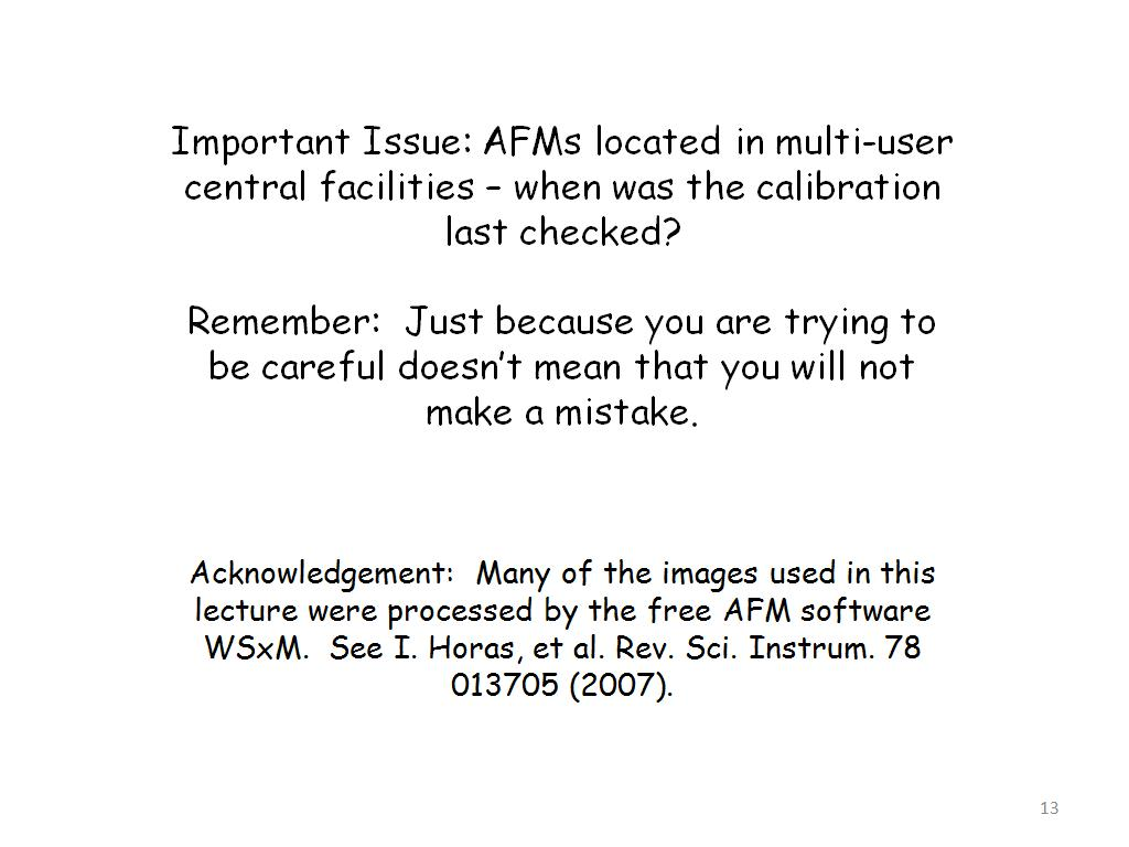 Important Issue: AFMs located in multi-user central facilities