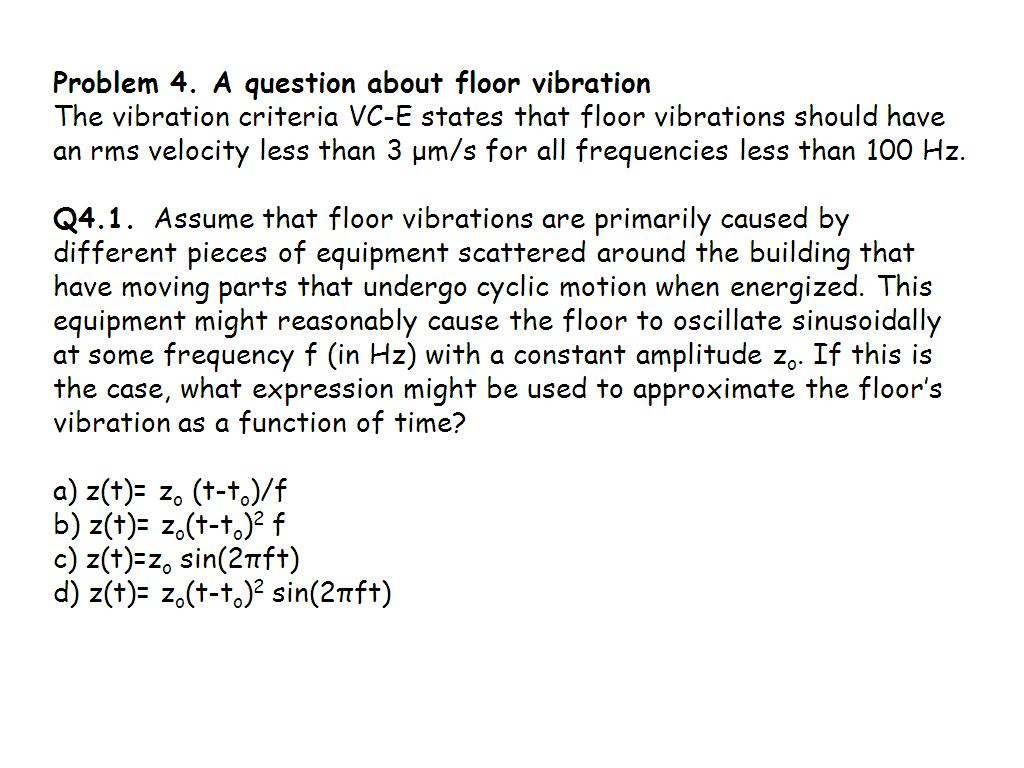 Tutorial 4.4: A question about floor vibration