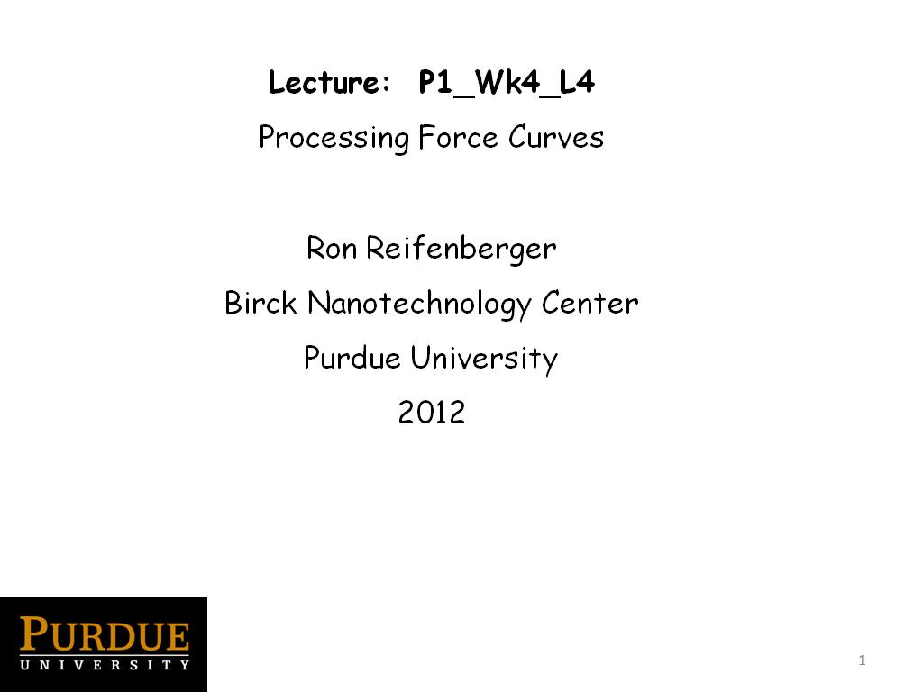 Lecture 4.4: Processing Force Curves