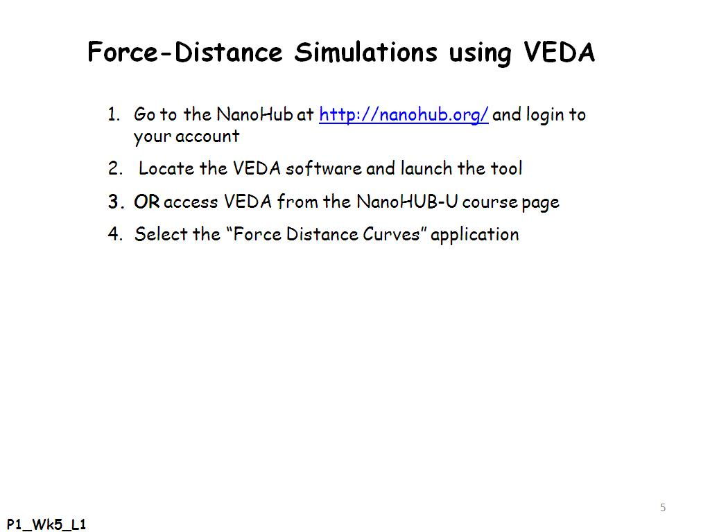 Force-Distance Simulations using VEDA