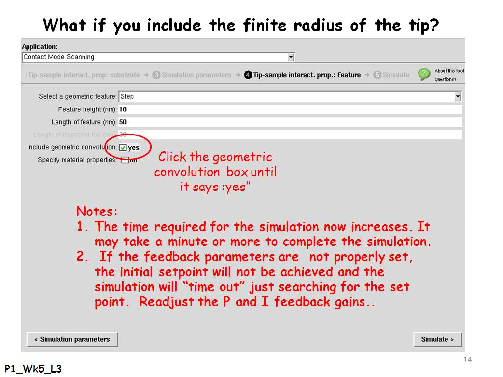 What if you include the finite radius of the tip?