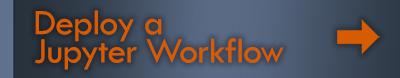Deploy a Jupyter Workflow