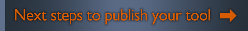 Publish your tool now