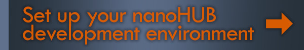 Set up your nanoHUB development environment