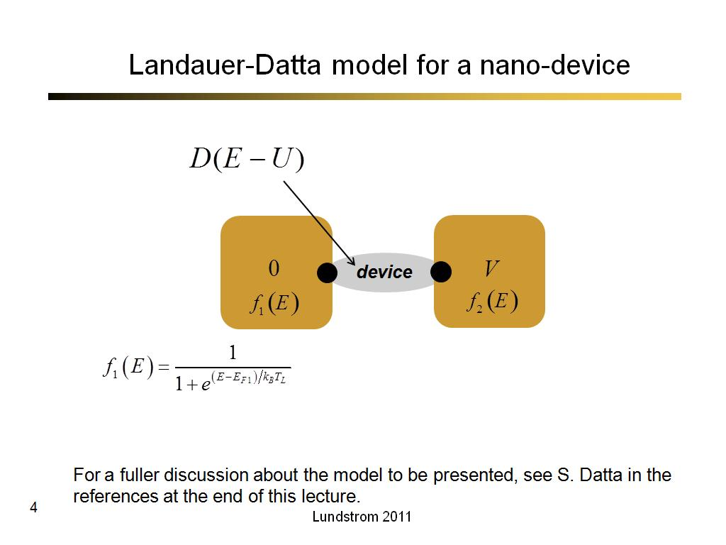 Landauer-Datta model for a nano-device