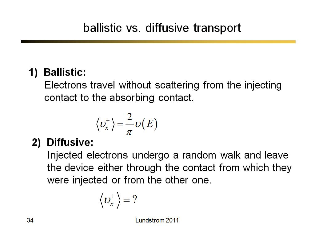 ballistic vs. diffusive transport