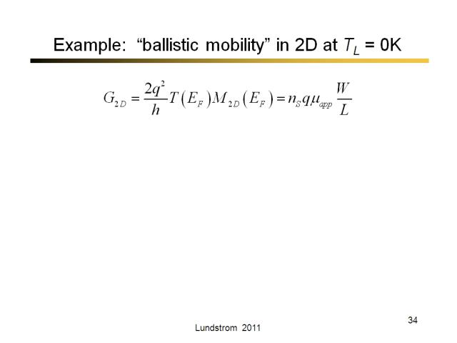 "Example:  ""ballistic mobility"" in 2D at TL = 0K"
