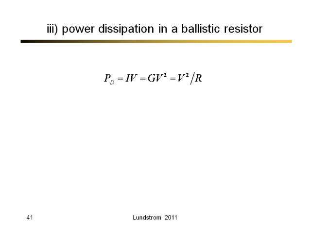 iii) power dissipation in a ballistic resistor